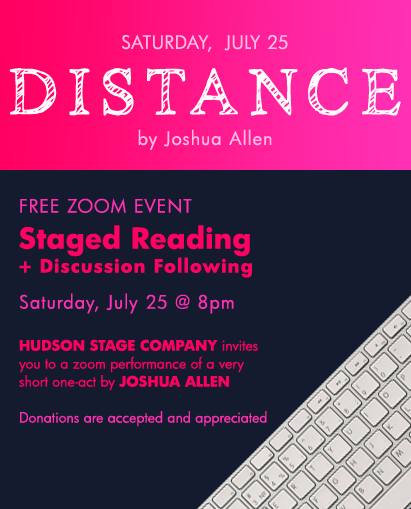 DISTANCE by Joshua Allen at Hudson Stage Company